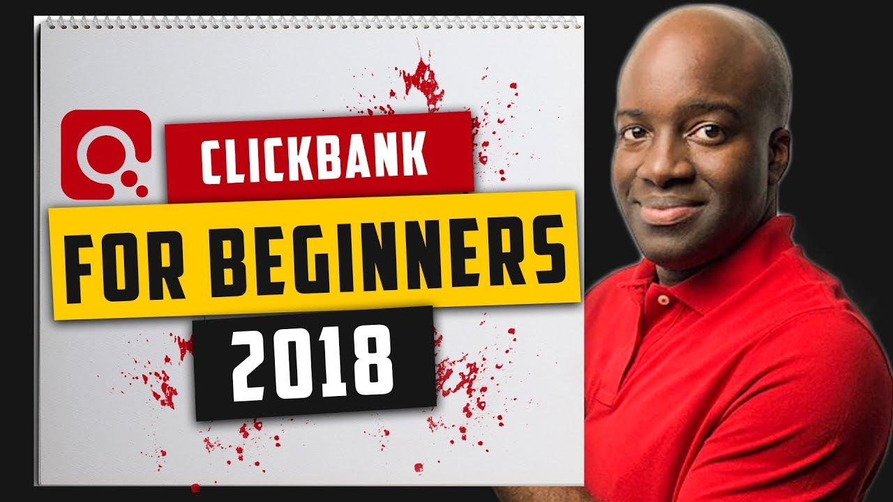 Make Money with Clickbank 2018 – Make Money with Clickbank Tutorial Step-by-Step