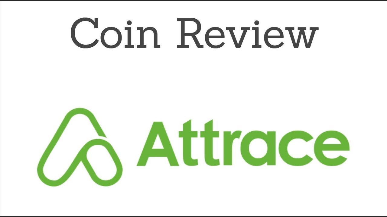 Attrace (ATTR) – Coin Review | Affiliate Marketing With Transparency & No Middleman