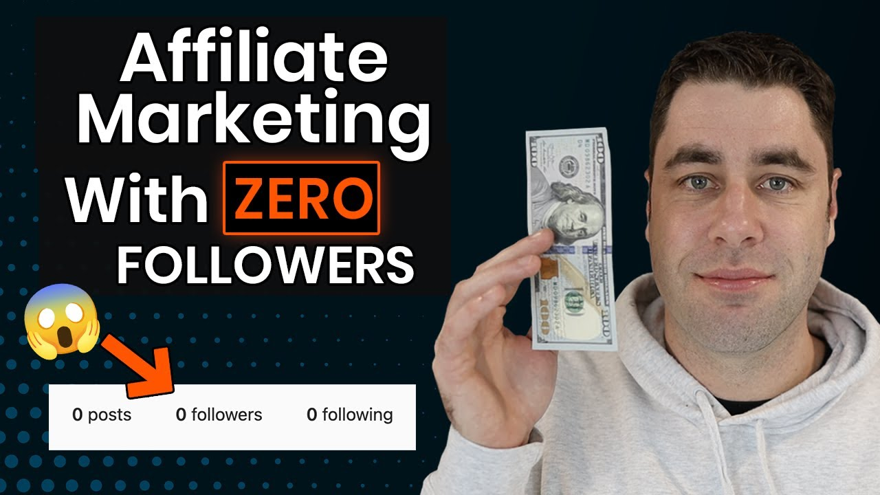 How To Start Affiliate Marketing With ZERO Followers In 2021 (Step By Step Beginners)