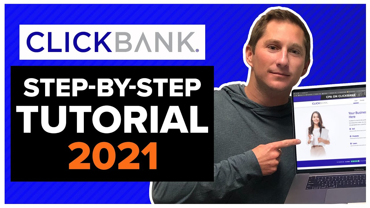 ClickBank For Beginners: Make Money Online With Affiliate Marketing   2021 ClickBank Tutorial