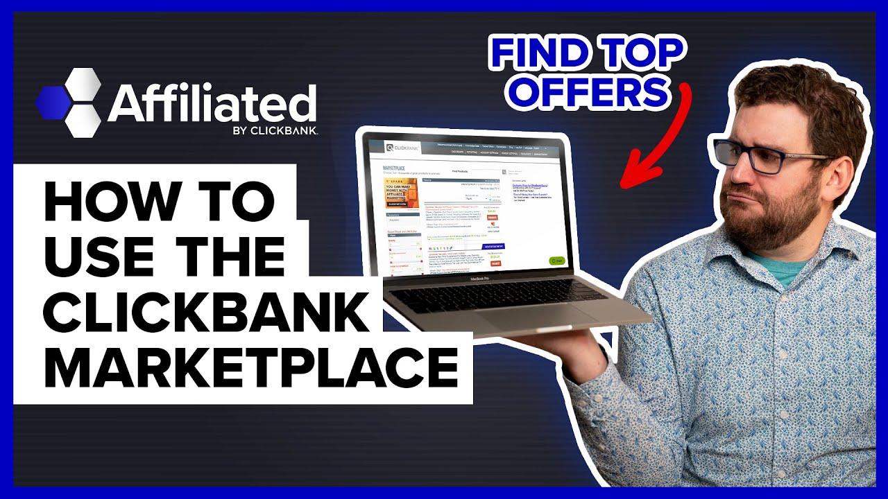 ClickBank Marketplace Tutorial 2021 (Step by Step): ClickBank For Beginners