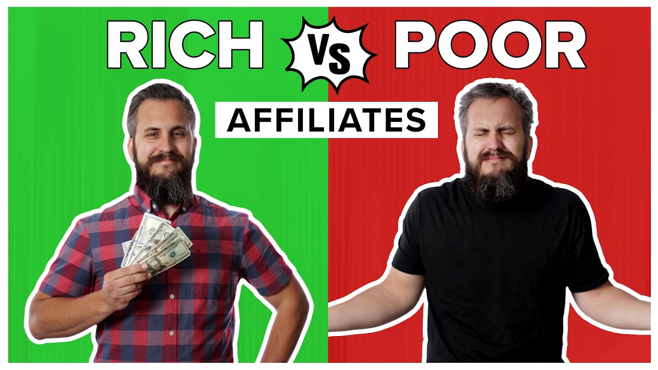 The Difference Between Rich Affiliates and YOU | Affiliate Marketing Tutorial 2021
