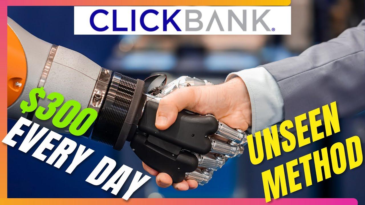 Secret Way To Make BIG Money On ClickBank (Unseen Until NOW)