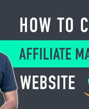 How to Start an Affiliate Marketing Website & Earn Money 2021